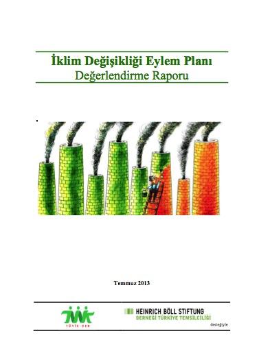 Türkiye'nin İklim Politikalarını İzleme Raporu