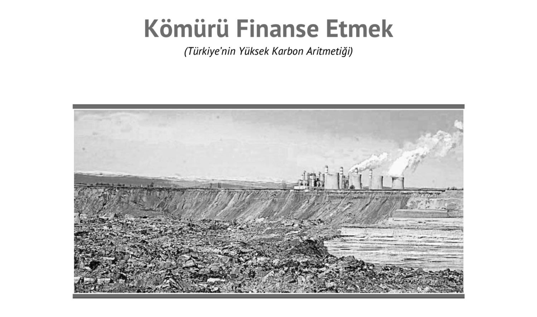 Kömür ve İklim Değişikliği 2015 Raporu: Kömürü Finanse Etmek!