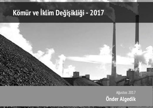 Kömür ve İklim Değişikliği 2017 – Rapor
